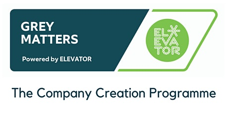 Grey Matters, The Company Creation Programme - Information Sessions tickets