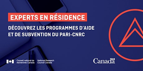 Connaître et comprendre les programmes d'aide et subventions du PARI-CNRC tickets