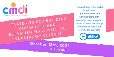 Strategies for Building Community and Establishing a Positive Classroom tickets
