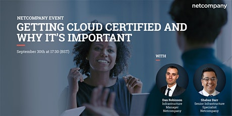 Getting Cloud Certified and Why it's Important tickets