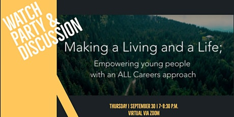 All Careers Watch Party: Making a Living and a Life tickets