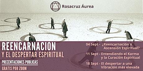 Conferencias Públicas Virtuales -  Reencarnación y el Despertar Espiritual tickets