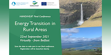 HANDIHEAT Final Conference - Energy Transition in Rural Areas tickets