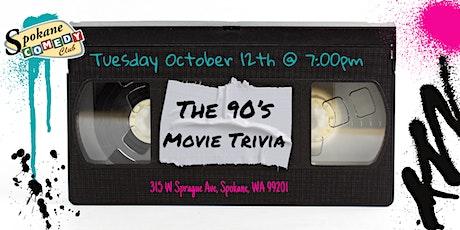 90's Movie Trivia at Spokane Comedy Club tickets