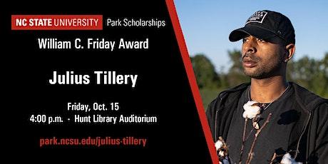 William C. Friday Award Conversation with Julius Tillery tickets