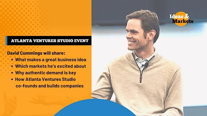 Atlanta Ventures Studio Event: Ideas and Markets with David Cummings image