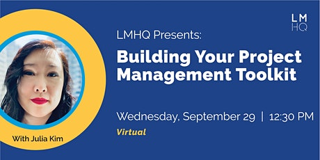 Building Your Project Management Toolkit tickets