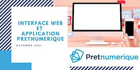 Interface web et application Pretnumerique billets
