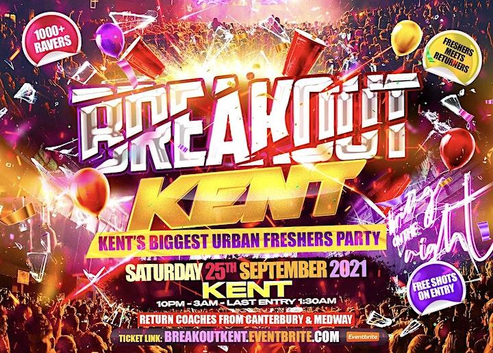 Breakout Kent - Kent's Biggest Urban Freshers Party image