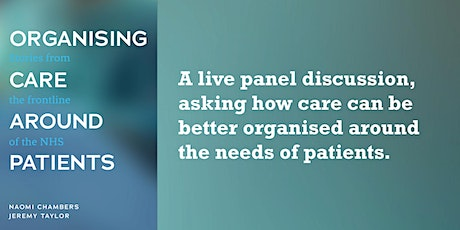 Organising care around patients - A live panel discussion tickets