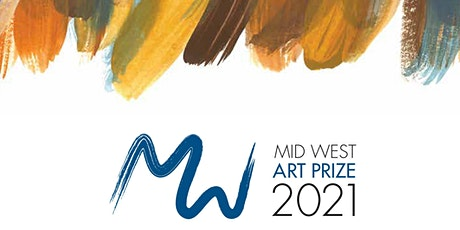 Mid West Art Prize 2021 - Opening Night tickets