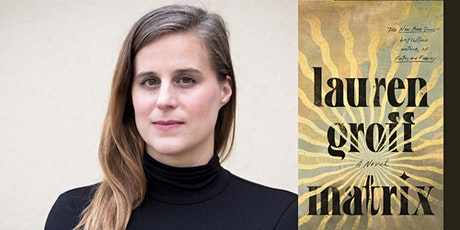 """In Person: An Evening with LAUREN GROFF discussing """"Matrix"""" tickets"""