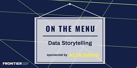 On the Menu: Data Storytelling | Sponsored by Alta Davis tickets