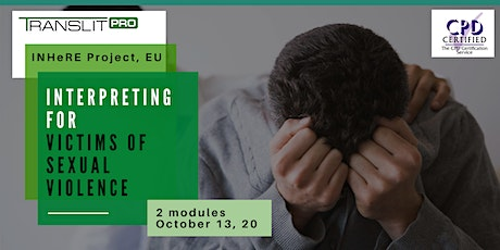 Interpreting for Victims of Sexual Violence [Modules 1 & 2] tickets