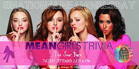 National Mean Girls Day Trivia Celebration at The Sour Barn tickets