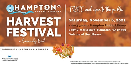 HARVEST FESTIVAL at the Hampton Public Library tickets