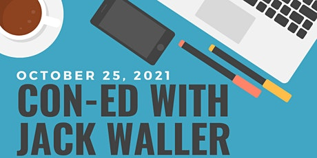 Con Ed with Jack Waller tickets