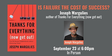 Is Failure the Cost of Success? with author Joseph Margulies tickets