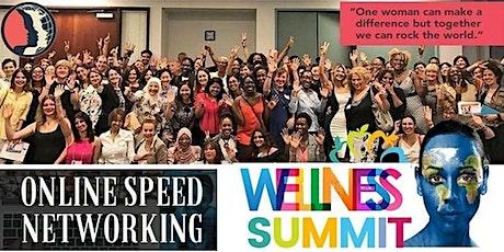 Wellness, Entrepreneurship & Storytelling. Online Speed Networking tickets