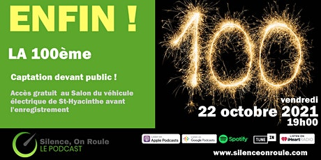 Enregistrement de la 100ème de Silence on Roule (à retardement !) tickets