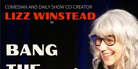 LIZZ WINSTEAD in Bang the Dumb Slowly: A Comedy Purge of 2021 (Show 2) tickets