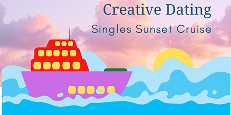 Creative Dating Sunset Cruise tickets
