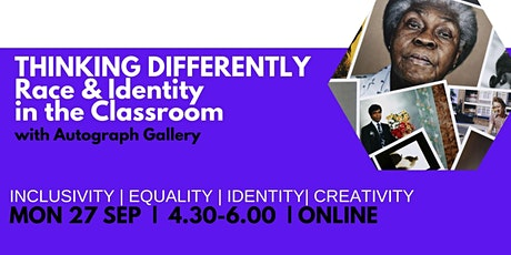 THINKING DIFFERENTLY : Race & Identity in the Classroom tickets