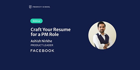 Webinar: Craft Your Resume for a PM Role by Facebook Product Leader tickets