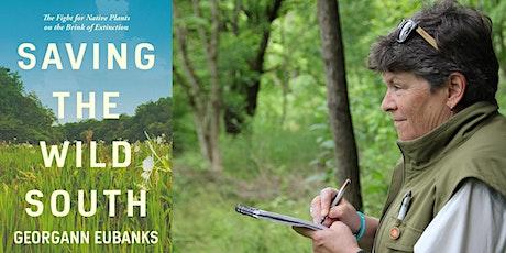 Georgann Eubanks | Saving the Wild South tickets