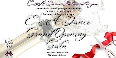 E&A Dance Grand Opening Gala tickets