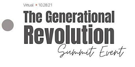 The Generational Revolution (Virtual Summit Event) tickets