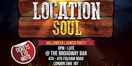 Location Soul - Halloween Launch Party tickets