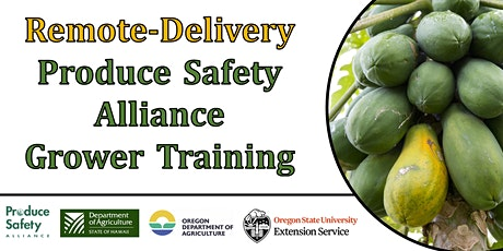 Remote-Delivery Produce Safety Alliance Grower Training tickets