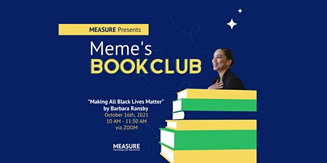Meme's Book Club   Making All Black Lives Matter tickets