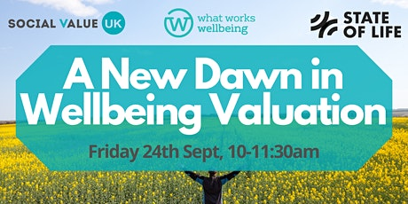 A new dawn in wellbeing valuation. tickets