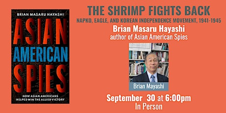 The Shrimp Fights Back: Napko, Eagle, and Korean Independence Movement tickets