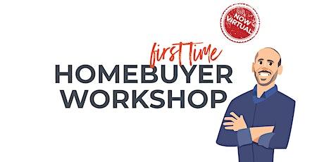 First Time Homebuyer Workshop, October 2021 tickets
