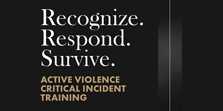 Active Violence Critical Incident Training tickets
