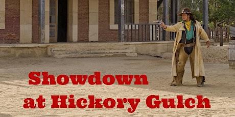 Showdown at Hickory Gulch - A Live Cowboy Western Performance tickets