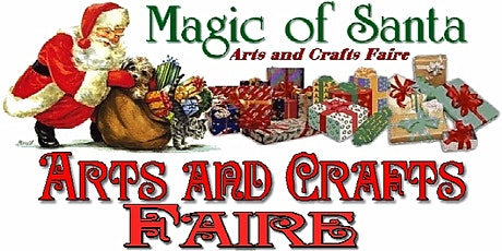 MAGIC OF SANTA CRAFT FAIRE, Our 42nd year! tickets