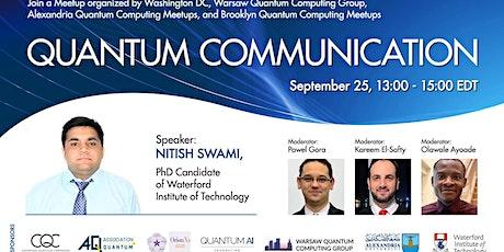 Quantum Communication tickets