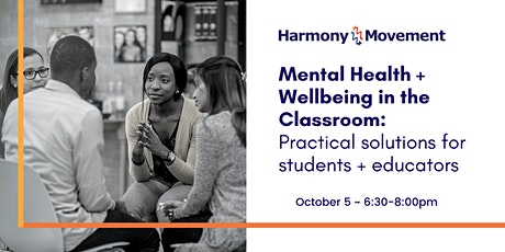 Mental Health + Wellbeing in the Classroom tickets
