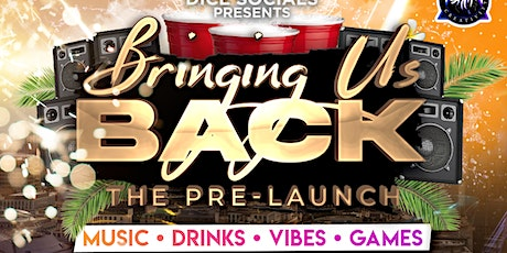 #BringingUsBack 'The Pre-Launch'  Party tickets
