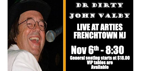 """SINGING COMEDIAN """" DR DIRTY """" JOHN VALBY - LIVE AT ARTIES tickets"""