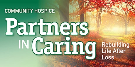 Partners In Caring : Rebuilding Life After Loss tickets