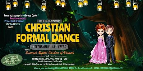 Christian Homeschool Formal Dance!!! Teens (13 - 17yrs) tickets