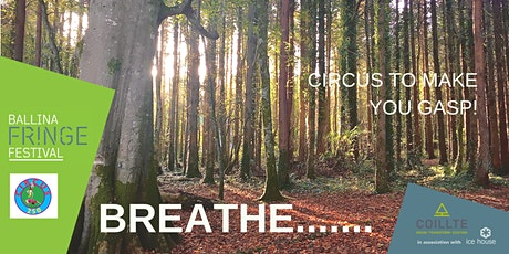 Breathe – Circus to make you gasp! tickets