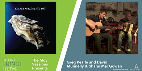 The Moy Sessions: Greg Pearle and David Munnelly & Shane MacGowan tickets