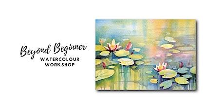 Water Lilies - Beyond Beginner Watercolour Workshop [ONLINE] tickets