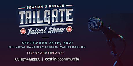 Tailgate Talent Show Season 3 Finale tickets